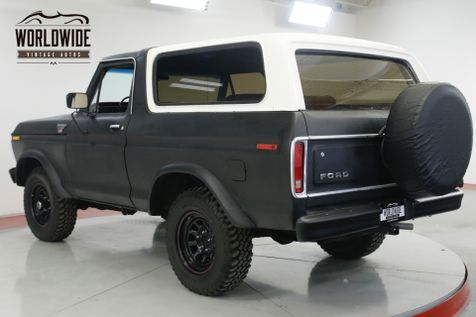 1978 Ford BRONCO  460 V8 4-SPEED PS PB LIFTED MUST SEE   Denver, CO   Worldwide Vintage Autos in Denver, CO