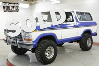 1978 Ford BRONCO TWO TONE 4X4 REMOVABLE TOP V8 AUTO MUST SEE | Denver, CO | Worldwide Vintage Autos in Denver CO