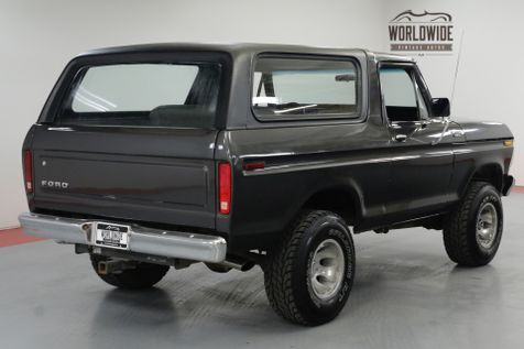 1979 Ford BRONCO RARE 2ND GEN. REMOVABLE TOP. 351V8. 4X4. | Denver, CO | Worldwide Vintage Autos in Denver, CO