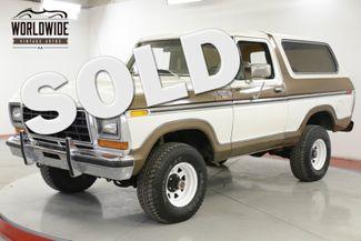 1979 Ford BRONCO  RANGER XLT TIME CAPSULE COLLECTOR 82K MI AC | Denver, CO | Worldwide Vintage Autos in Denver CO