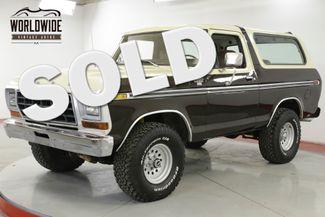 1979 Ford BRONCO RANGER 400 V8 CONVERTIBLE. AUTO. RARE 4x4 | Denver, CO | Worldwide Vintage Autos in Denver CO