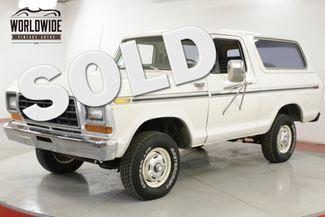 1979 Ford BRONCO  400 V8 4x4 PS PB RARE 2ND GEN CONVERTIBLE    Denver, CO   Worldwide Vintage Autos in Denver CO