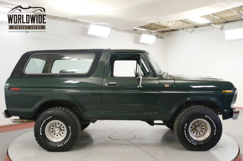 1979 Ford BRONCO 460V8 AUTOMATIC PS PB 4X4 LIFTED  | Denver, CO | Worldwide Vintage Autos in Denver, CO