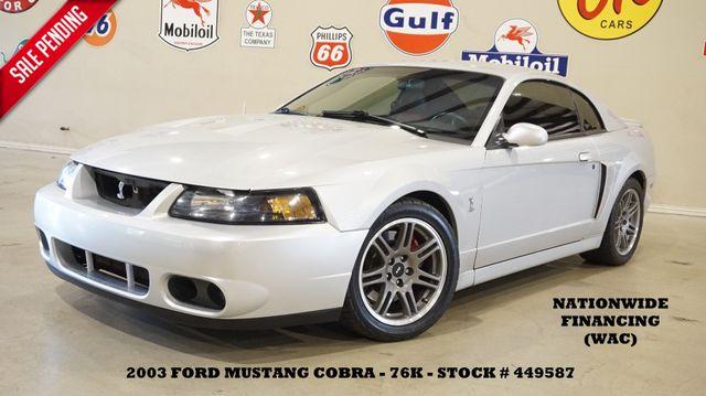 2003 Ford Mustang SVT Cobra Coupe 10th Anniv 6 SPD,6 DISK CD,EXHAUST,76K