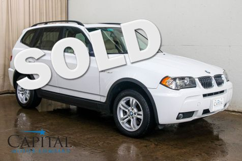 2006 BMW X3 xDrive AWD Sport-Crossover w/Premium Package, Panoramic Moonroof, Power Seats w/Memory & Xenons in Eau Claire
