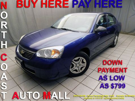 2007 Chevrolet Malibu LS w/1LS As low as $799 DOWN in Cleveland, Ohio