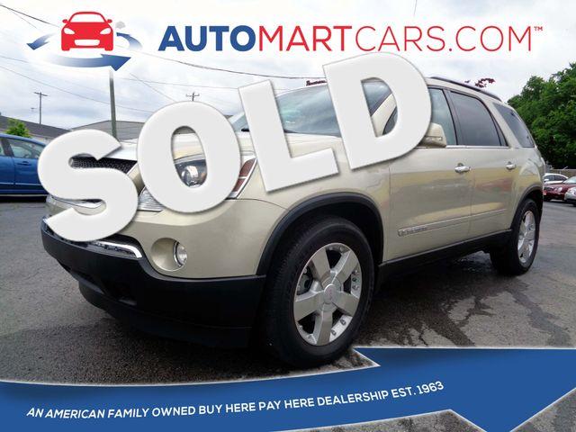 2007 GMC Acadia SLT   Nashville, Tennessee   Auto Mart Used Cars Inc. in Nashville Tennessee