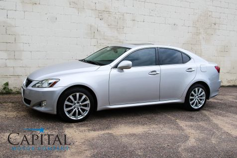 2007 Lexus IS250 AWD Luxury Sports Car w/Heated & Cooled Seats, Moonroof, Keyless Start & 13-Speaker Audio in Eau Claire