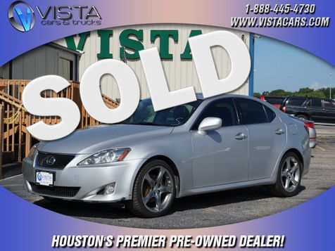 2007 Lexus IS 250 Base in Houston, Texas