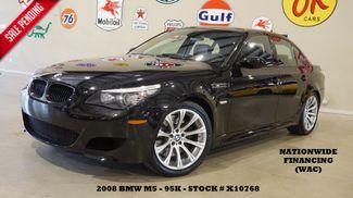 2008 BMW M5 Sedan SMG,HUD,SUNROOF,NAV,HTD LTH,95K,WE FINANCE in Carrollton TX, 75006
