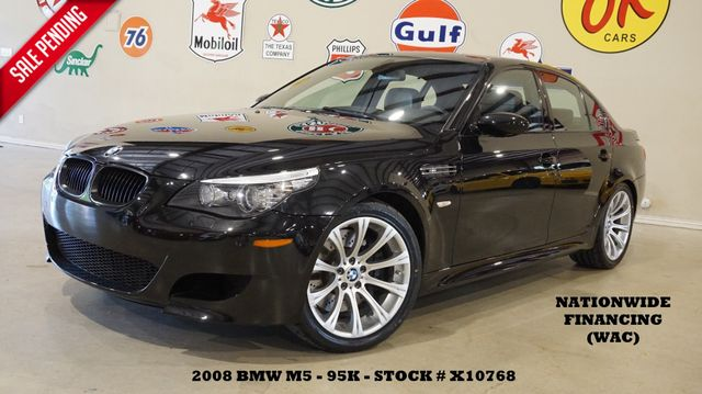 2008 BMW M5 Sedan SMG,HUD,SUNROOF,NAV,HTD LTH,95K,WE FINANCE
