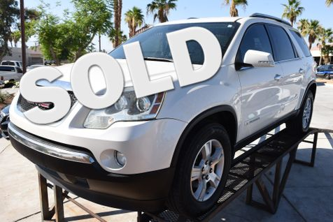 2008 GMC Acadia SLT1 in Cathedral City