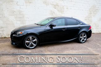 2014 Lexus IS350 AWD Luxury Sport Sedan w/Touchscreen Nav, Backup Cam, Heated/Cooled Seats and Power Moonroof in Eau Claire, Wisconsin 54703