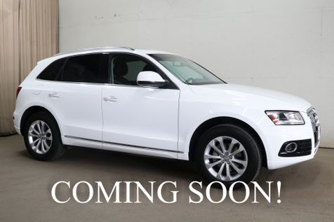 2015 Audi Q5 2.0T Quattro AWD Crossover w/Panoramic Roof, Heated Seats, Xenon Lights & 10-Speaker Audio Pkg in Eau Claire