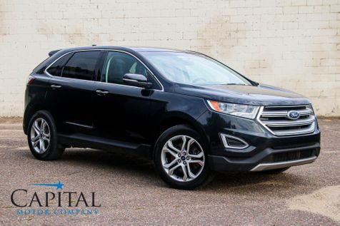 2015 Ford Edge Titanium AWD Luxury Crossover w/Navigation, Backup Cam, Panoramic Roof, Heated Seats & Tow Pkg in Eau Claire