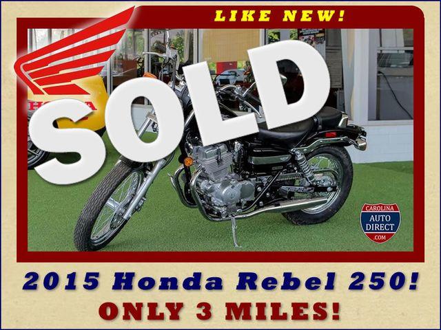 2015 Honda Rebel 250 (CMX250C) - ONLY 3 MILES - LIKE NEW! Mooresville , NC 0