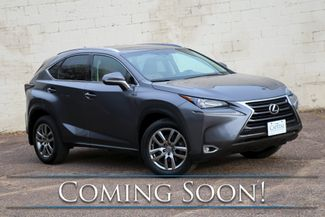 2015 Lexus NX 200t AWD Crossover w/Adaptive Cruise, Nav, Backup Cam, Heated/Cooled Seats & Premium Pkg in Eau Claire, Wisconsin 54703