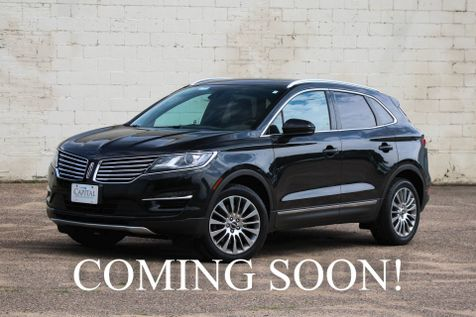 2015 Lincoln MKC AWD w/Reserve Package, Navigation, Backup Cam, Panoramic Roof and Heated/Cooled Seats in Eau Claire