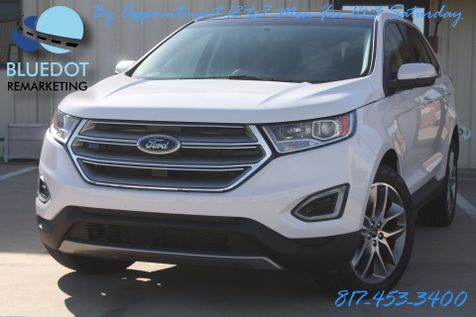 2016 Ford Edge Titanium | TECH PACKAGE-BLIND SPOT MONITOR- VISTA ROOF-COOLED HEATED SEATS-V6-MSRP $40K in Mansfield, TX