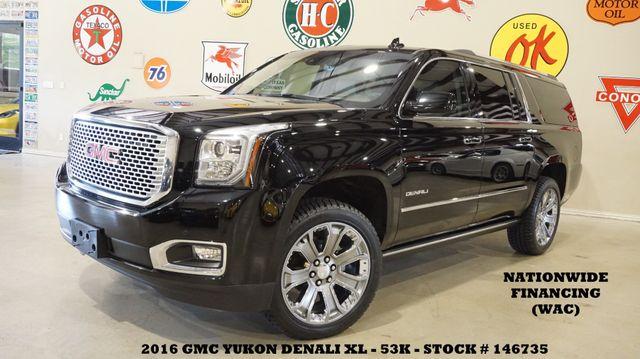 2016 GMC Yukon XL Denali 4WD HUD,ROOF,NAV,REAR DVD,HTD/COOL LTH,53K