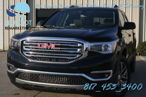 2017 GMC Acadia SLT   LEATHER-BOSE- REAR CAMERA-BLIND SPOT MONITOR-MSRP $40K in Mansfield, TX